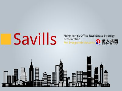 Hong Kong's Office Real Estate Strategy Presentation For Evergrade Securities